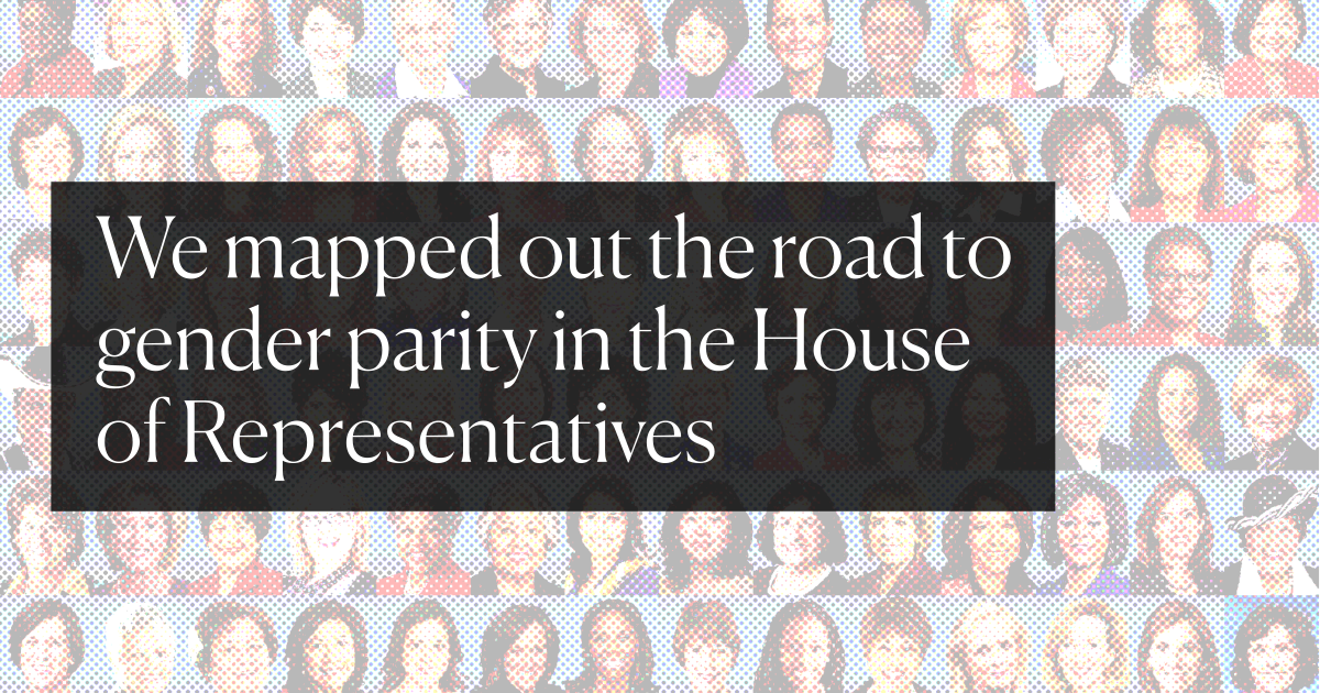 acd338832 We mapped out the road to gender parity in the House of ...